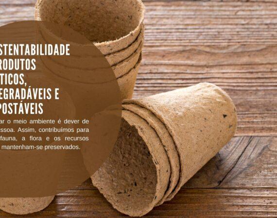 A sustentabilidade de produtos plásticos, biodegradáveis e compostáveis